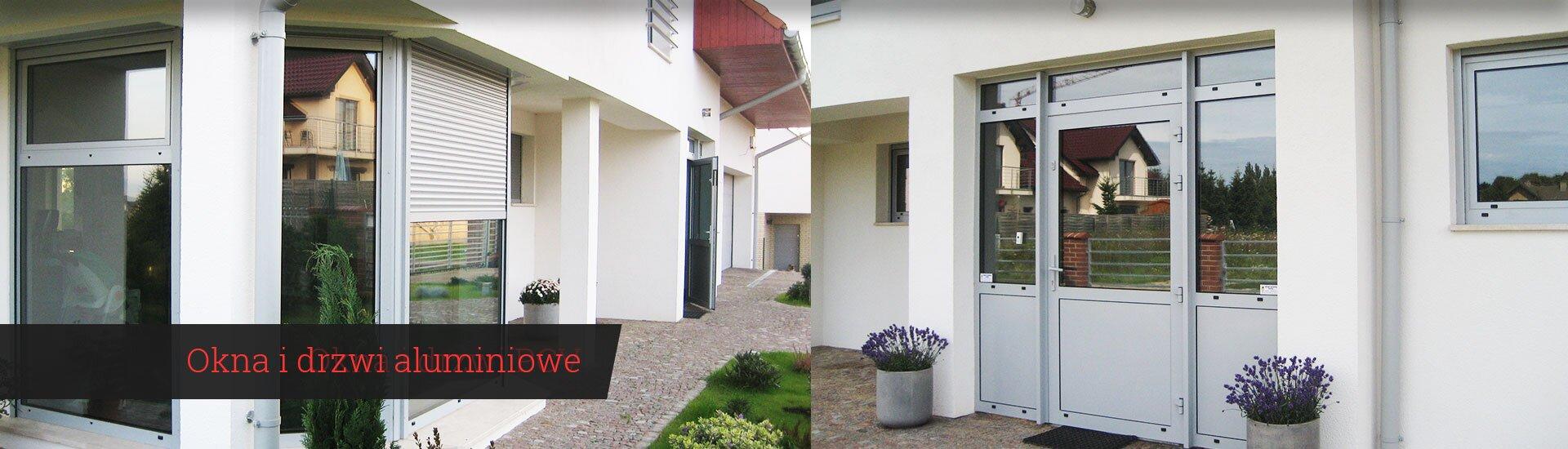 Okna i drzwi aluminiowe
